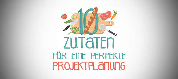 10-zutaten-projektplanung